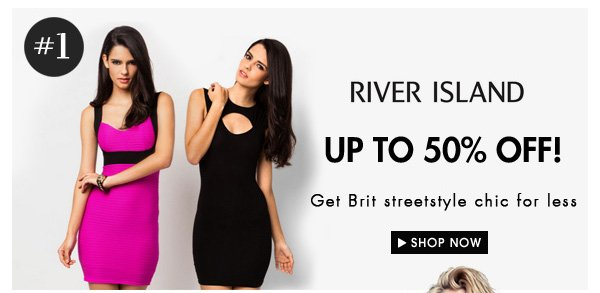 River Island up to 50% off!