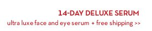 14-DAY DELUXE SERUM ultra luxe face and eye serum + free shipping.