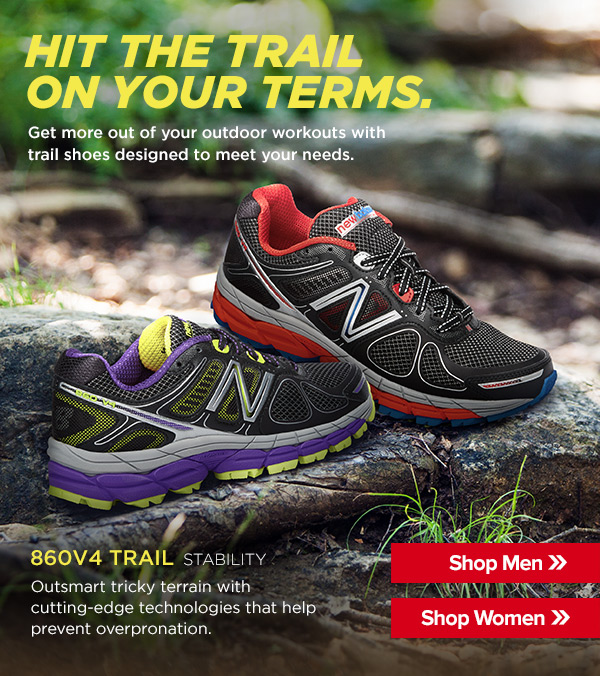 Hit Trail on your Terms - Shop the 860v4 Trail