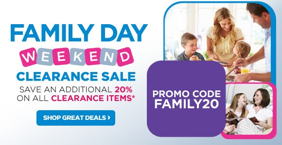 Family Day Weekend - Clearance Sale