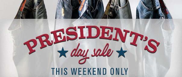 PRESIDENT'S DAY SALE THIS WEEKEND ONLY