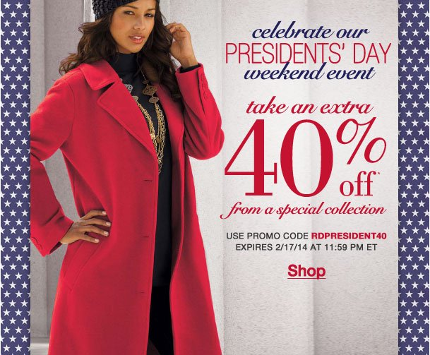 Celebrate Presidents' Day! Take an Extra 40% off items from a special collection! Use RDPRESIDENT40