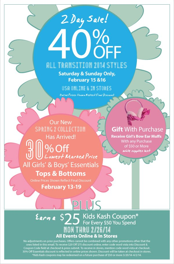 40% Off Transition 2014 Styles - 2 Days Only + Spring 2 Has Arrived! GWP, 30% Off All Essentials & Earn Kids Kash