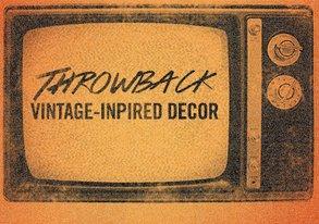 Shop Throwback: Vintage-Inspired Decor