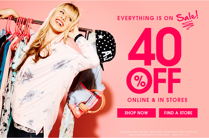 40% OFF Online & In Stores!