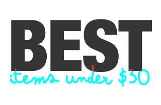 The Best Under $30