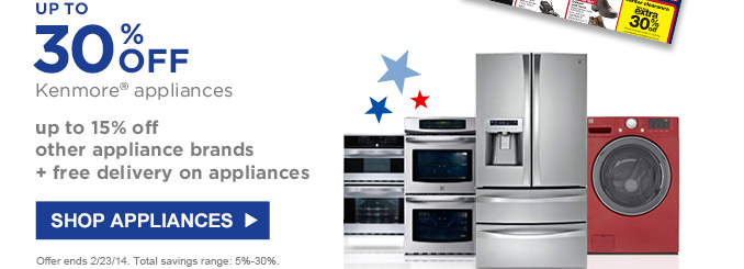 UP TO 30% OFF Kenmore(R) appliances | up to 15% off other appliance brands + free delivery on appliances | SHOP APPLIANCES