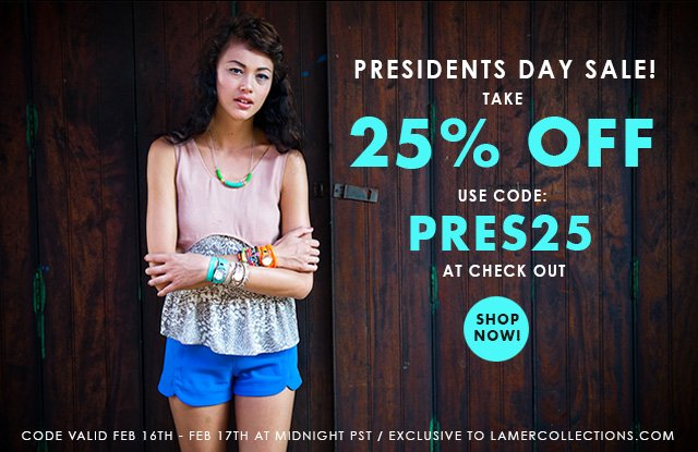Presidents Day Sale! Take 25% off. Use code: PRES25 at check out. Shop now!