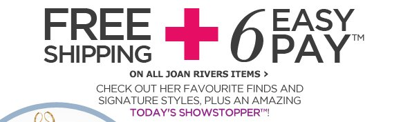 NEW ARRIVALS FROM JOAN RIVERS