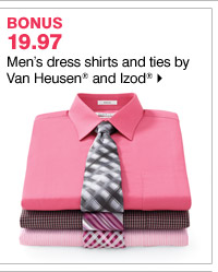 19.97 Men's dress shirts and ties by Van Heusen and Izod