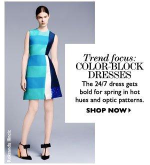 TREND FOCUS: COLOR-BLOCK DRESSES. SHOP NOW