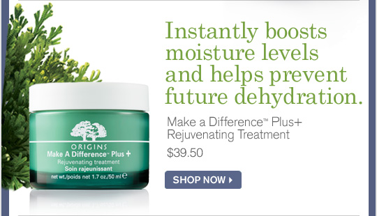 Instantly boosts moisture levels and helps prevent future dehydration Make a Difference Plus Rejuvenating Treatment 39 dollars and 50 cents SHOP NOW