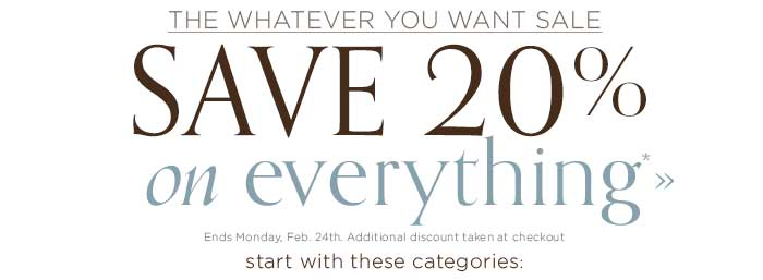 Save 20% on everything