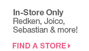 In Store Only!