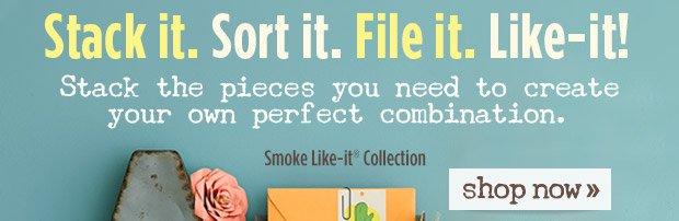 Stack  It. Sort It. File It. Like-It!