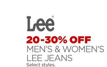 LEE 20-30% OFF MEN'S & WOMEN'S LEE JEANS Select  styles.