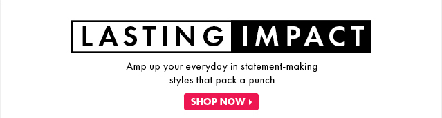 Lasting Impact - Shop Now