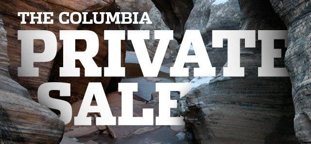 THE COLUMBIA PRIVATE SALE