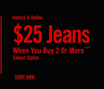 $25 JEANS