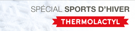 Spécial sport d'hiver thermolactyl