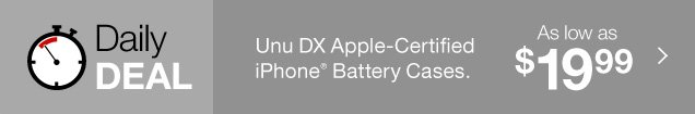 Daily  Deal. UNu DX Apple-Certified iPhone battery cases. As low as  $19.99.