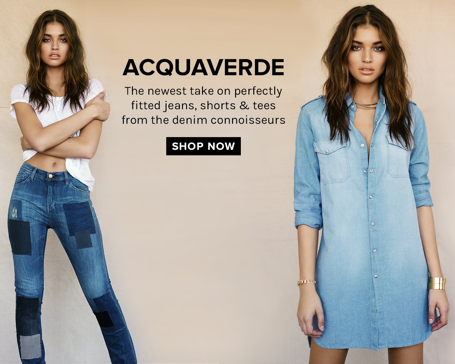 ACQUAVERDE: The newest take on perfectly fitted jeans, shorts & tees from the denim connoisseurs