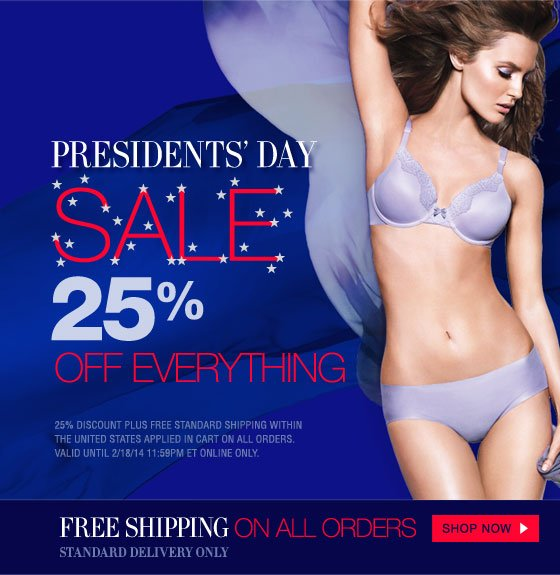 Presidents' Day Sale: 25% Off Everything + Free Shipping On All Orders Standard Delivery Only
