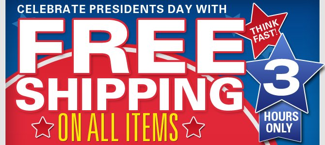 Free Shipping on all items. 3 hours only. Think Fast