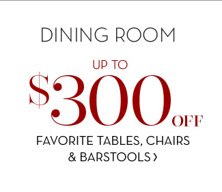FAVORITE TABLES, CHAIRS & BARSTOOLS