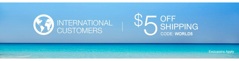 International Customers - $5 OFF Shipping! Use code: WORLD5 - Shop Now