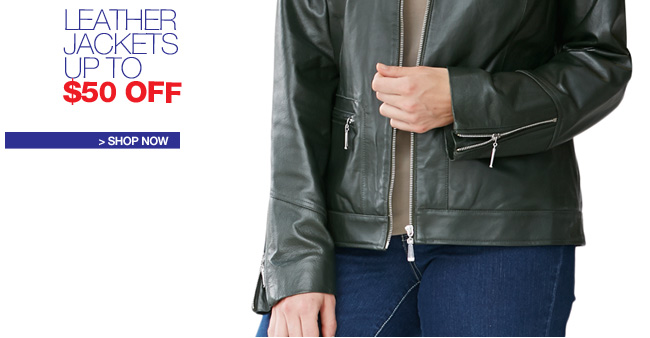 Leather Jackets, Up to $50 Off