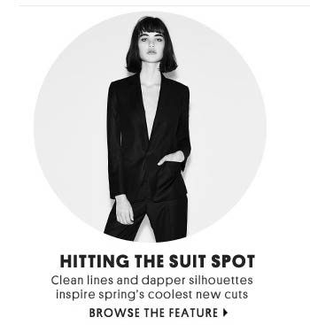 HITTING THE SUIT SPOT - BROWSE THE FEATURE