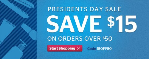 President's Day Sale! $15 Off Orders Over $50