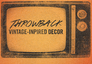Shop Throwback: Vintage-Inspired Decor
