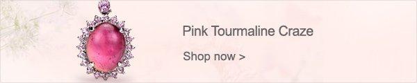 Pink Tourmaline Craze