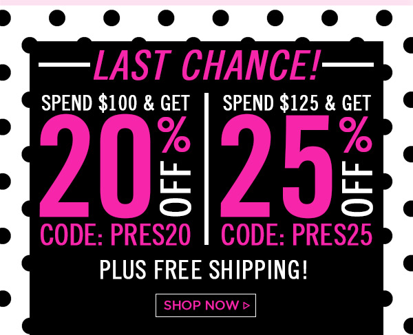 Last Chance! Sale! Up to 25% Off! Shop Now