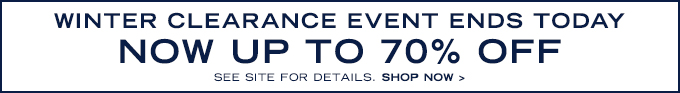 Winter Clearance Event! Up to 70% Off