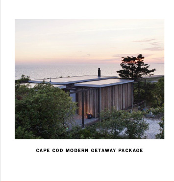 CAPE COD MODERN GETAWAY PACKAGE