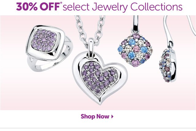 30% OFF* select Jewelry Collections - Shop Now