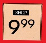 Shop $9.99 Deals