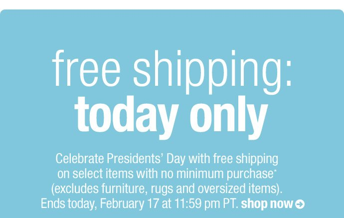 free shipping: today only