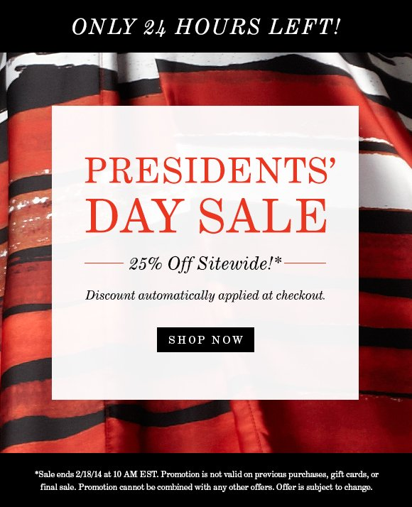 Presidents' Day Sale: Take 25% Off Sitewide!