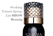Working Texture Spray, £30 SHOW Beauty