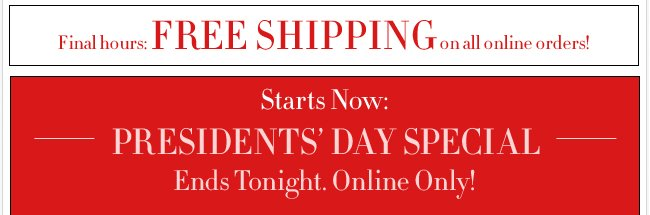 FREE Shipping plus 35% off during our Presidents Day Special!