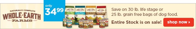 Whole Earth Farms - Save 30 lb. life stage or 25  lb. grain free bags of dog food.