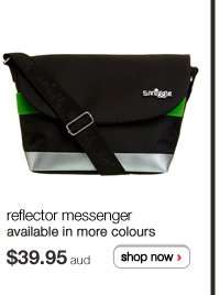 reflector messenger - available in more colours - $39.95aud - shop now >