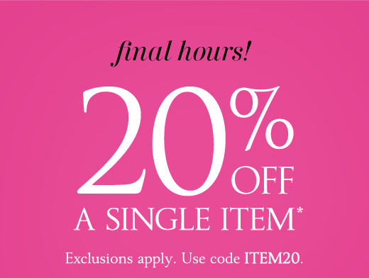 Final Hours! 20% Off A Single Item
