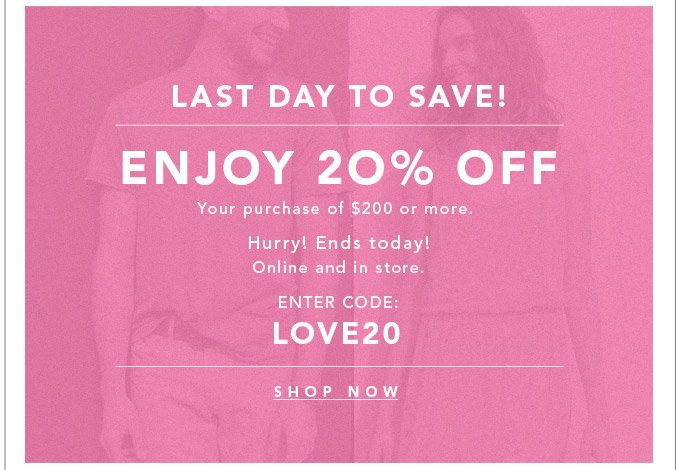 Enjoy 20% Off - Shop Now