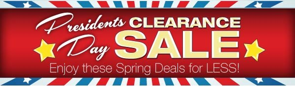 Presidents Day Clearanace Sale