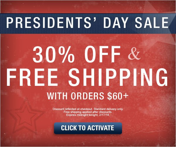 Presidents' Day Sale: 30% off & Free Shipping on orders of $60 or more